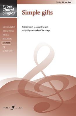 Simple Gifts: Sab, Choral Octavo - L'Estrange, Alexander