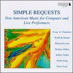 Simple Requests: New American Music for Computers and Live Performers