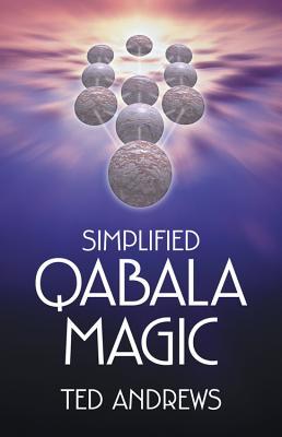 Simplified Qabala Magic - Andrews, Ted