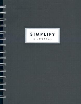 Simplify: A Workbook to Help You Regain Control of Your Life - Morris, Janet Terban