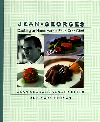 Simply Brilliant: Cooking at Home with a Four-star Chef - Vongerichten, Jean-Georges, and Bittman, Mark