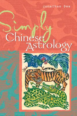 Simply Chinese Astrology - Dee, Jonathan