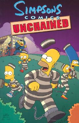 Simpsons Comics Unchained - Groening, Matt