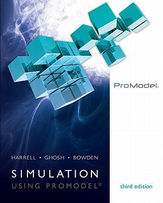 Simulation Using Promodel - Harrell, Charles R