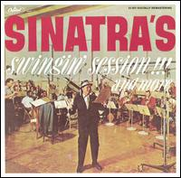 Sinatra's Swingin' Session!!! And More - Frank Sinatra