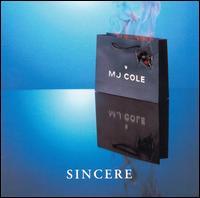 Sincere - MJ Cole