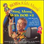Sing Along with Bob, Vol. 2