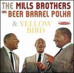 Sing Beer Barrel Polka Plus Other Golden Hits/Yellow Bird