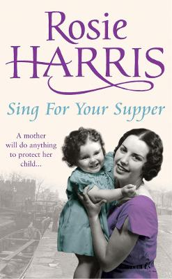 Sing for Your Supper - Harris, Rosie
