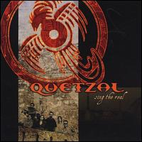 Sing the Real - Quetzal