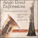Single Reed Expressions, Vol. 2: A Clarinet & Saxophone Recital Series