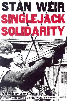 Singlejack Solidarity - Weir, Stan