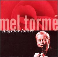 Sings for Lovers - Mel Tormé