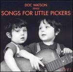 Sings Songs for Little Pickers
