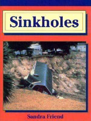 Sinkholes - Friend, Sandra