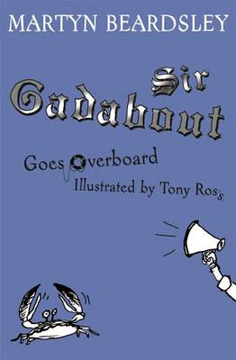 Sir Gadabout Goes Overboard - Beardsley, Martyn