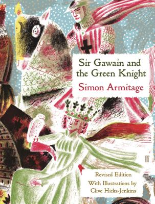 Sir Gawain and the Green Knight - Armitage, Simon