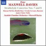 Sir Peter Maxwell Davies: Strathclyde Concertos Nos. 7 & 8; MacDonald Dances
