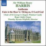 Sir William Henry Harris: Choral Music