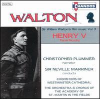 Sir William Walton's Film Music, Vol. 3 - Academy of St. Martin in the Fields; Celia Nicklin (oboe); Christopher Plummer; Ian Watson (harpsichord);...