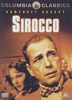 Sirocco - Curtis Bernhardt
