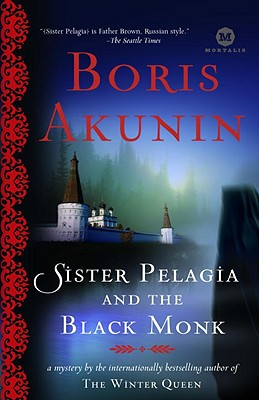 Sister Pelagia and the Black Monk - Akunin, Boris