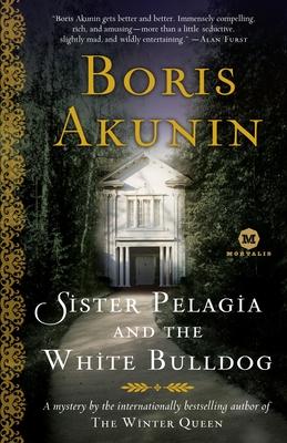 Sister Pelagia and the White Bulldog - Akunin, Boris