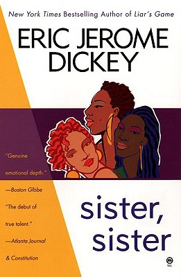 Sister, Sister - Dickey, Eric Jerome
