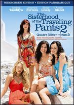 Sisterhood of the Traveling Pants 2 [French]