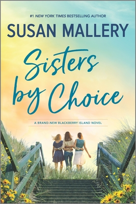 Sisters by Choice - Mallery, Susan