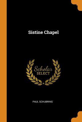 Sistine Chapel - Schubring, Paul
