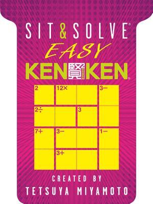 Sit & Solve (R) Easy KenKen (R) - Miyamoto, Tetsuya (Creator)