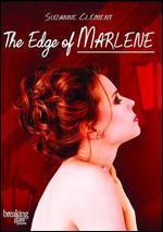 Sitting on the Edge of Marlene