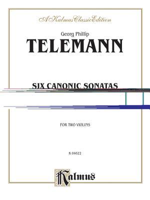Six Canonic Sonatas - Telemann, Georg (Composer)