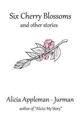 Six Cherry Blossoms - Appleman-Jurman, Alicia