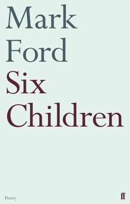 Six Children - Ford, Mark