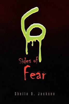 Six Sides of Fear - Jackson, Sheila D