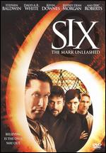 Six: The Mark Unleashed - Kevin Downes