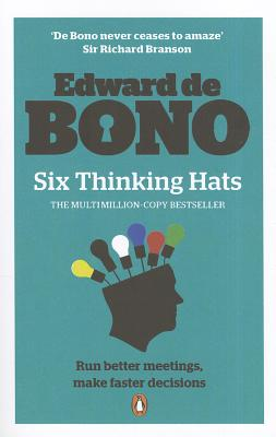 Six Thinking Hats - de Bono, Edward