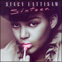 Sixteen - Stacy Lattisaw