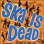 Ska Is Dead [Asian Man]