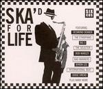 Ska'd for Life