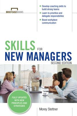 Skills for New Managers - Stettner, Morey