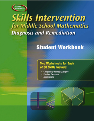 Skills Intervention for Middle School Mathematics: Diagnosis and Remediation, Student Workbook - McGraw-Hill Education