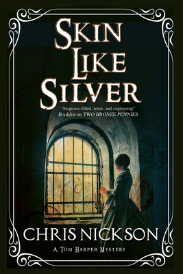 Skin Like Silver - Nickson, Chris