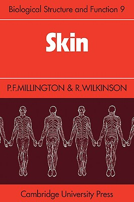 Skin - Millington, P F, and Wilkinson, R