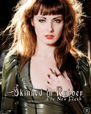 Skinned in Rubber: The New Flesh - Enoches, Michael, and Victoria, Portia