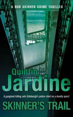 Skinner's Trail - Jardine, Quintin