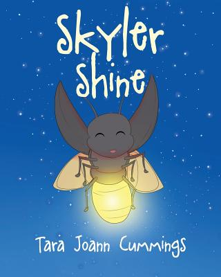 Skyler Shine - Cummings, Tara Joann