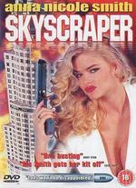 Skyscraper - Joseph Merhi; Richard Pepin